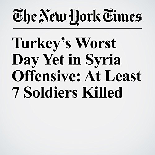 Turkey's Worst Day Yet in Syria Offensive: At Least 7 Soldiers Killed copertina