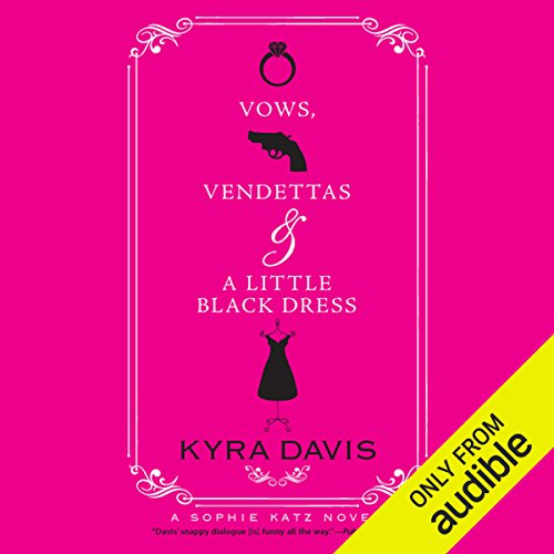 Vows, Vendettas, and a Little Black Dress audiobook cover art