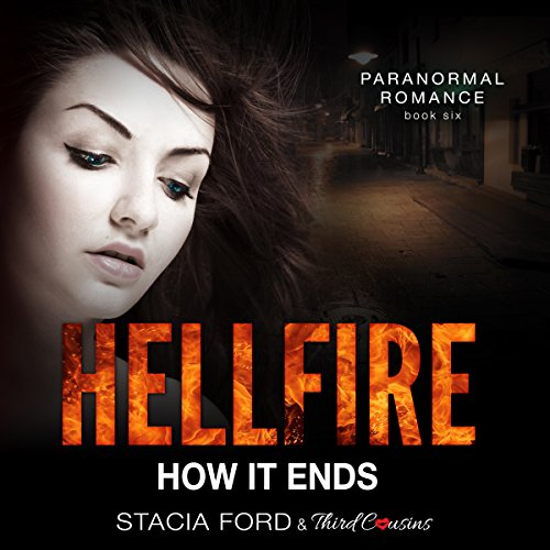 Hellfire - How It Ends: Book 6 audiobook cover art