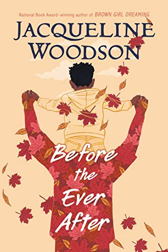 Before the Ever After - Kindle edition by Woodson, Jacqueline ...