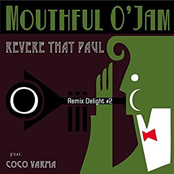 Revere That Paul (Coco Varma Remix)