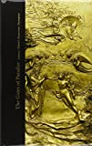 The Gates of Paradise: Lorenzo Ghiberti's Renaissance Masterpiece (High Museum of Art Series)