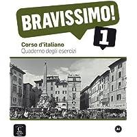 Bravissimo! 1 Quaderno degli esercizi: Bravissimo! 1 Quaderno degli esercizi (Texto Italiano)