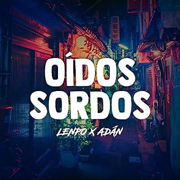 Oídos Sordos (feat. Adán)