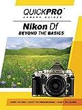 Nikon Df Beyond the Basics
