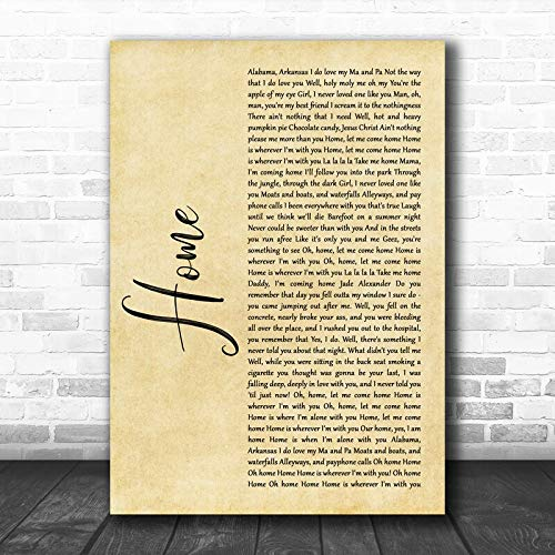 Edward Sharpe and The Magnetic Zeros Home Rustic Script Song Lyric Quote Music Print Print Wall Decor Art Gifts Lovers Poster