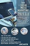 Social Media Marketing; La Guida Più Completa Per...
