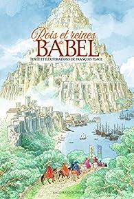 Rois et reines de Babel par François Place
