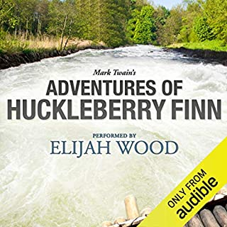 Page de couverture de Adventures of Huckleberry Finn: A Signature Performance by Elijah Wood