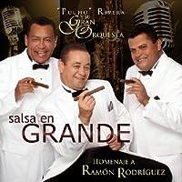 Salsa En Grande: Homenaje A Ramon Rodriguez