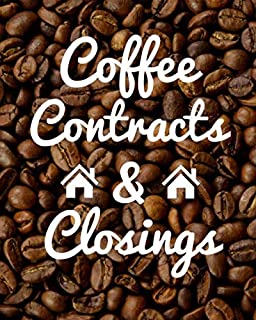 Coffee Contracts & Closings: Daily Realtor Real Estate Planner 8 x 10 | Calendar Goal Tracker Organizer Notebook | August 2019 through December 2020