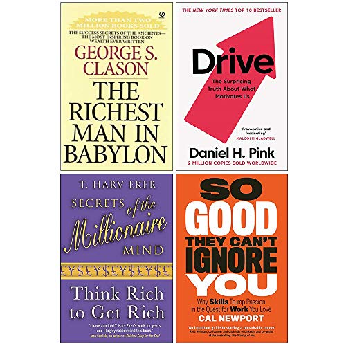 The Richest Man In Babylon, Drive Daniel H. Pink, Secrets of the Millionaire Mind, So Good They Can