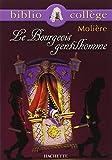 Le Bourgeois Gentilhomme - Hachette Education - 02/04/2001