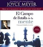 El Campo de Batalla de la Mente: Ganar la Batalla en su Mente (Spanish Edition) by Joyce Meyer(2011-04-13)