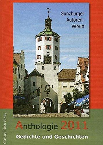 Anthologie 2011: Gedichte und Geschichten