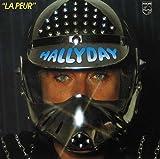 Songtexte von Johnny Hallyday - La Peur