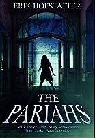 The Pariahs: Premium Hardcover Edition