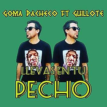 Llevas en Tu Pecho (feat. Guillote)