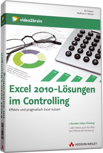 Excel 2010 - Lösungen im Controlling - Videotraining - \nEffektiv und pragmatisch Excel nutzen