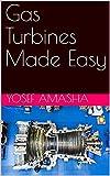 Gas Turbines Made Easy (English Edition)