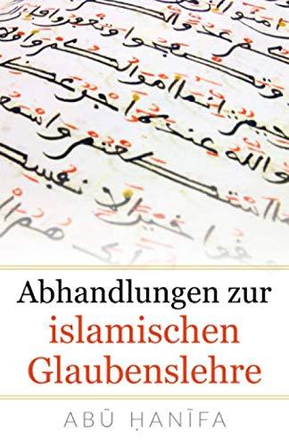 Abhandlungen zur islamischen Glaubenslehre