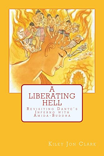 A Liberating Hell: Revisiting Dante's Inferno with Amida-Buddha