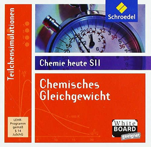 Chemie heute SII: Chemisches Gleichgewicht: Schullizenz: Lernsoftware / Schullizenz (Chemie heute SII: Lernsoftware)