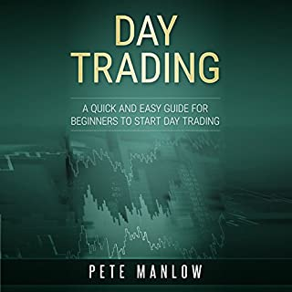 Day Trading: A Quick and Easy Guide for Beginners to Start Day Trading cover art