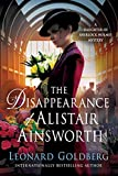 The Disappearance of Alistair Ainsworth: A Daughter of Sherlock Holmes Mystery (The Daughter of Sherlock Holmes Mysteries, 3)
