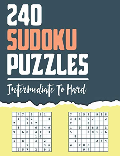 240 Sudoku Puzzles: Intermediate to Hard