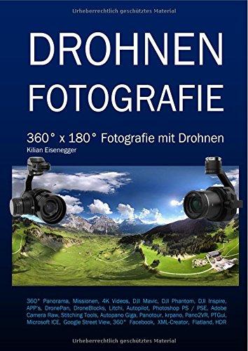 Drohnen Fotografie: 360° x 180° Fotografie mit Drohnen