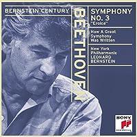 The Bernstein Century - Beethoven: Symphony no 3 'Eroica' / Bernstein, New York PO