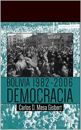BOLIVIA 1982-2006 DEMOCRACIA eBook: Mesa Gisbert, Carlos D.: Amazon.es: Tienda Kindle