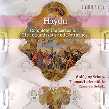 Haydn: Complete Concertos for Lira organizzata and Notturnos