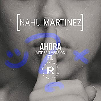 Ahora (feat. Facu Rodriguez Casal)
