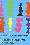 Tratado elemental de ajedrez (Club de Ajedrez)