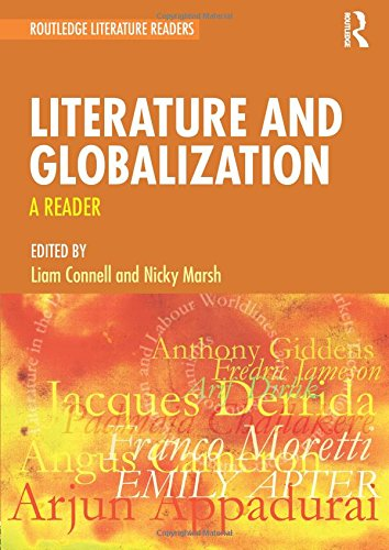 Literature and Globalization: A Reader (Routledge Literature Readers)
