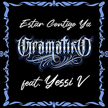 Estar Contigo Ya (feat. Yessi V)