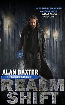 RealmShift (The Balance Book 1) by [Alan Baxter]