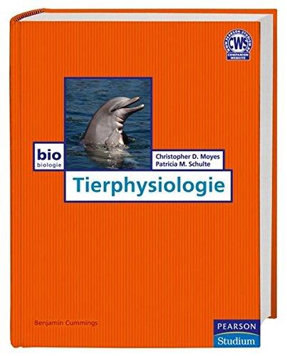 Tierphysiologie. Umfassendes Lehrbuch mit vierfarbiger Bebilderung (Pearson Studium - Biologie)