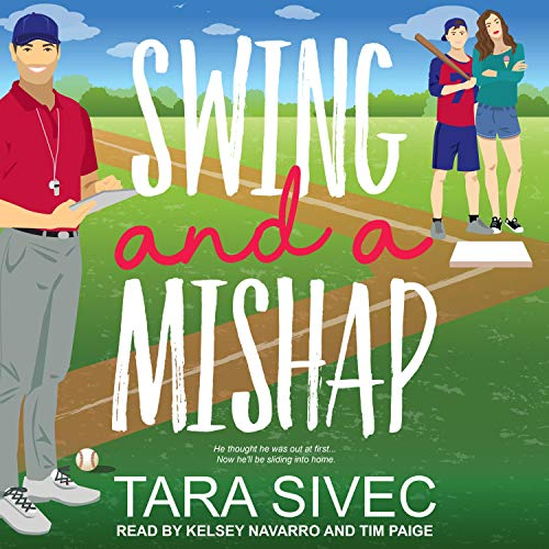 Swing and a Mishap Audiobook By Tara Sivec cover art