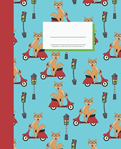 Primary Composition Notebook K-2: Learn With Luna. Draw and Write Journal 7.5x9.25 inches. Cute Fox Jackal on Scooter Design. Fun Learning for Boys and Girls