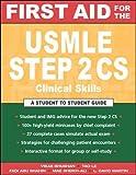 First Aid for the USMLE Step 2 CS (Clinical Skills Exam)