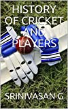HISTORY  OF  CRICKET  AND  PLAYERS