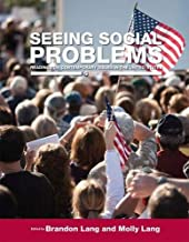 Seeing Social Problems: Readings on Contemporary Issues in the United States