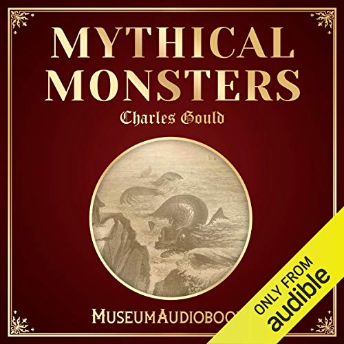 Mythical Monsters audiobook cover art
