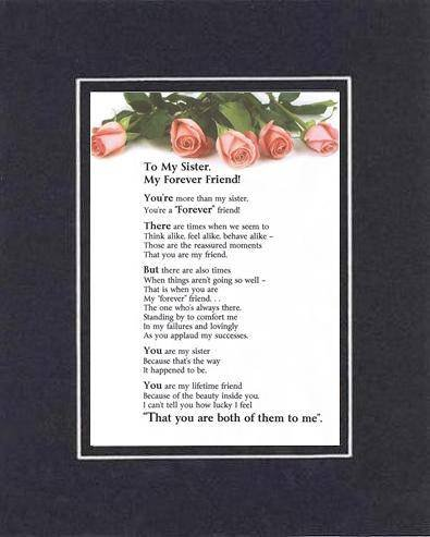 Touching and Heartfelt Poem for Sisters - My Sister, My Forever Friend Poem on 11 x 14 inches Double Beveled Matting (Black on Black)
