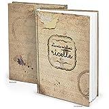 Libro de recetas'La mie migliori ricette' italiano vintage (tapa dura A4, páginas en blanco) sus recetas favoritas para pizza, pasta y más estiloso recoge