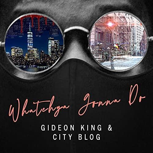 Gideon King & City Blog feat. Alita Moses, Sonny Step & Caleb Hawley