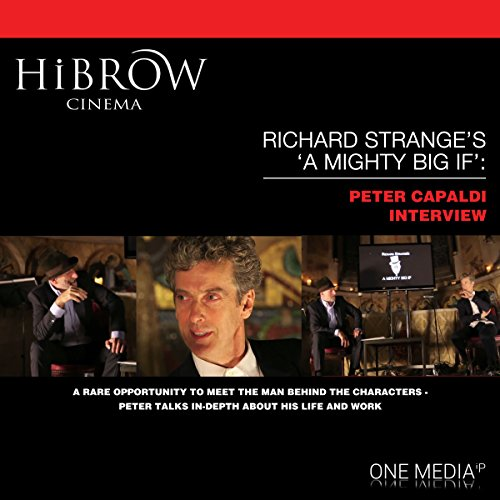 HiBrow: Richard Strange's A Mighty Big If with Peter Capaldi cover art